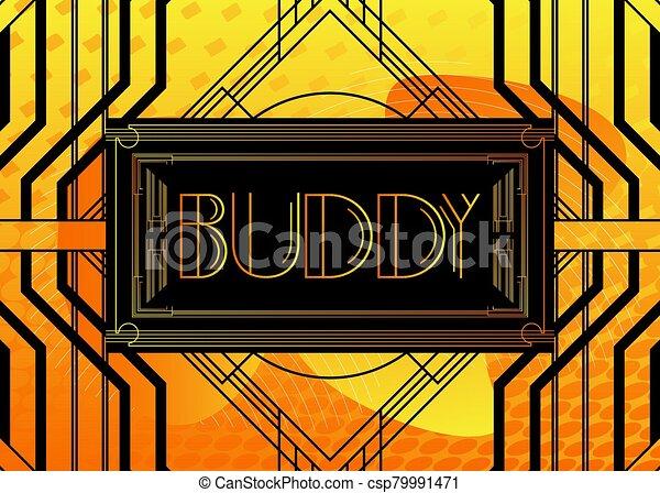 Art Deco Buddy text. - csp79991471