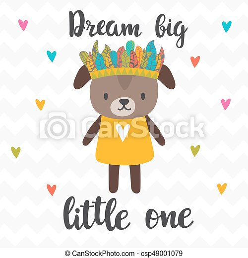 Dream big little one. Inspirational quote. Hand drawn lettering. Motivational poster. Cute puppy - csp49001079